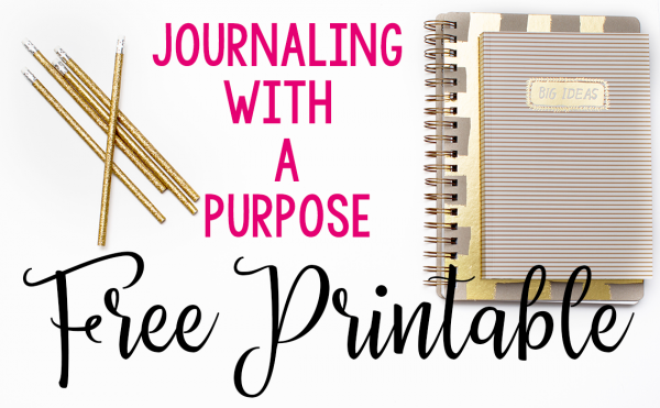 Journaling with a Purpose with Perfectly Imperfect Mama--FREE PRINTABLE!