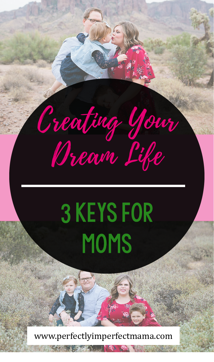 Mom life can be exhausting, tough, and stressful, but I strongly believe that we can and should love our lives and live our dreams each and every day. But the dream life doesn't just happen. We have to create it. In my opinion, there are three core pillars to building the life of our dreams. Read on to see what they are and how they build on each other.