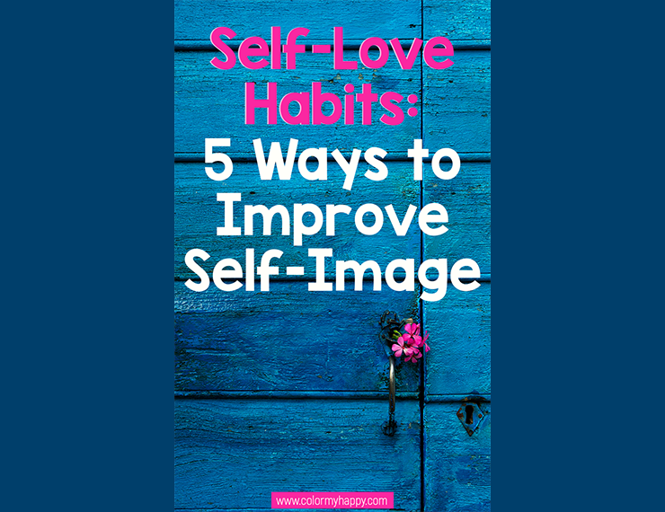 Self-love isn't something that comes naturally to me. In fact, I think most women (and a lot of men) struggle with self-love. But if we don't love ourselves, who's going to teach our kids to love themselves? Here are 5 self-love habits that can improve self-image and set a positive example for our kids.