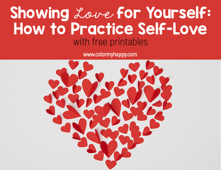 We show love for the important people in our lives all the time, but are we doing the same for ourselves? Knowing how to practice self-love can be a struggle, but these tips and free printables will make showing love for yourself a consistent priority.