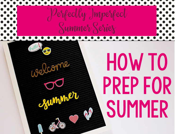 With summer break just around the corner, we have the opportunity to create the perfectly imperfect summer for our kids and families--but it takes a little thought and planning. Here are three things to keep in mind when preparing for the summer ahead!