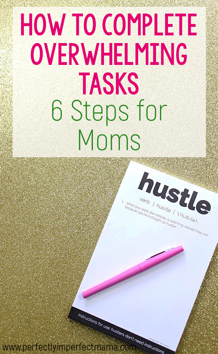 Let's face it: some tasks are so overwhelming they sit on our  to-do lists for months before we finally complete them. Why is that? Find out some reasons we avoid tasks and 6 steps we can take to finally cross them off our lists. Let's tackle those tough projects, moms!