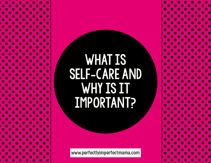 Self-care is a big topic online these days, but what is self-care, really? And why is it important? Find out the truth and why you need to make it priority.