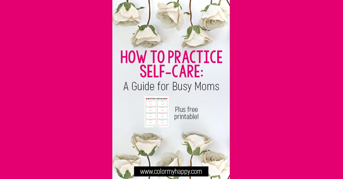 photo relating to Printable Self Care Plan named How in the direction of Acquire a Self-Treatment Program: A Expert for Hectic Mothers