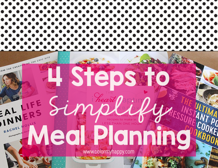 Blog image for 4 steps to simplify meal planning blog post. White with black polka dots, hot pink, and image of three recipe books.
