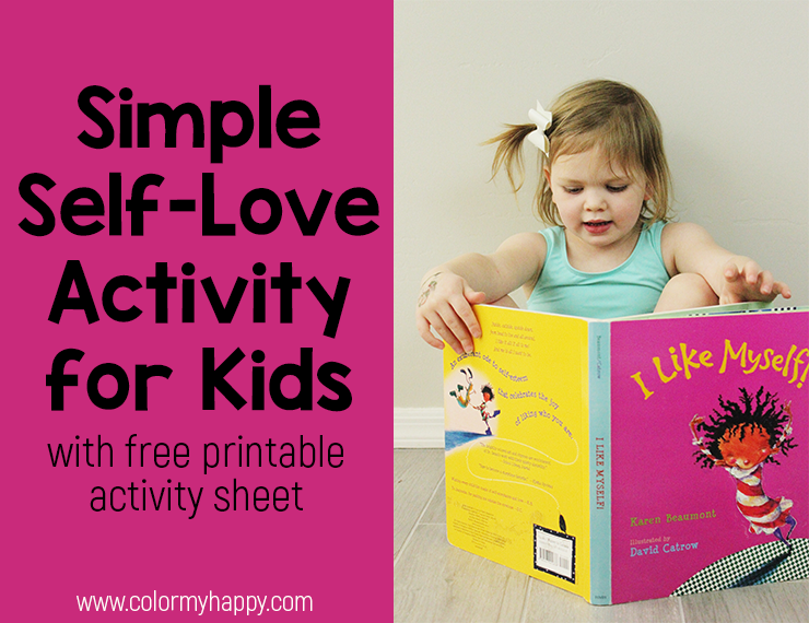I'm a huge proponent of self-love and self-acceptance, and I want to make sure I teach my kids the importance of it. So when I stumbled on the book I Like Myself by Karen Beaumont, I knew I needed to combine it with a learning experience. Here's a simple self-love activity for kids that pairs well with the book and includes a free printable activity sheet.