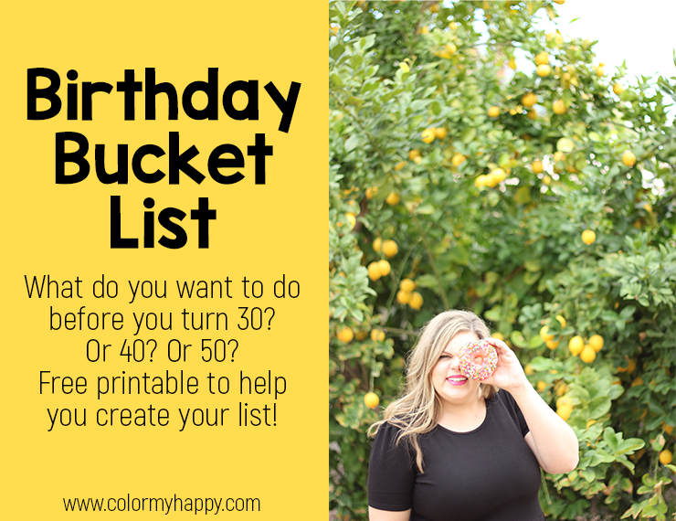 With my thirtieth birthday less than a year away, I decided I wanted to make a 30 Before 30 list--a list of 30 things to do before I turn 30 years old. Creating a birthday bucket list is a fun way to celebrate getting a little older and to push yourself to do things you might not otherwise. Check out more about birthday bucket lists and download a free printable to create your own.