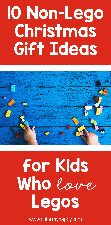 Christmas Gift Ideas 2019 For Kids.Toys Like Legos Christmas Gift Guide For Kids Color My Happy