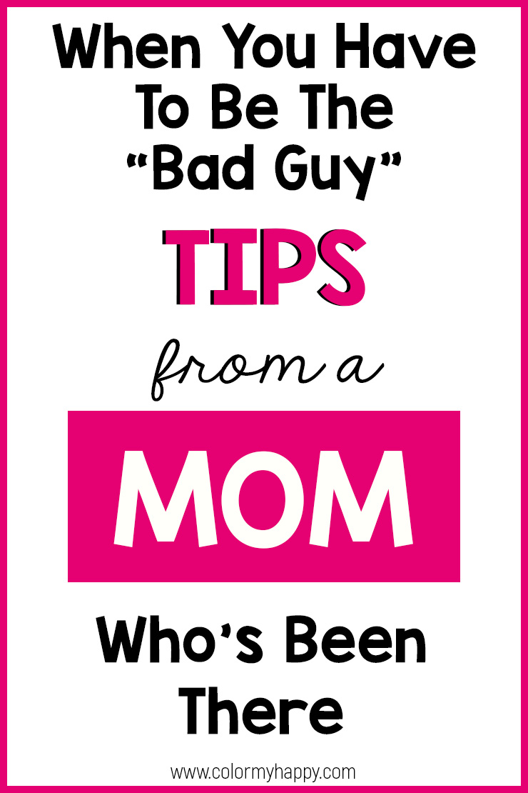 """A Pinterest pin for tips for moms when they have to be the \""""bad guy\"""""""