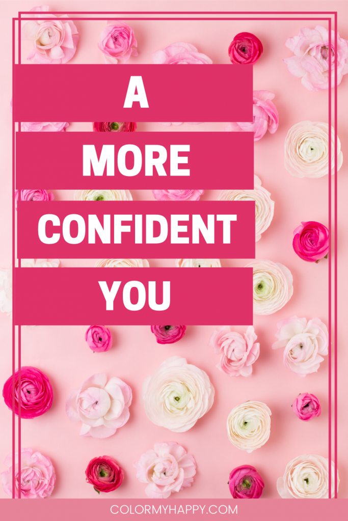 a more confident you on pink and white flowers