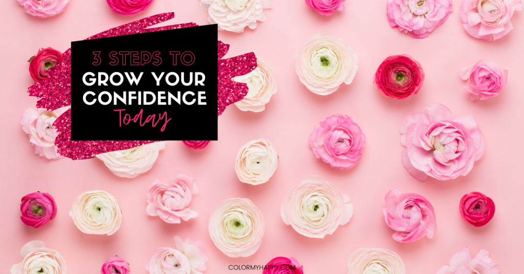 pink and white flowers with grow your confidence today